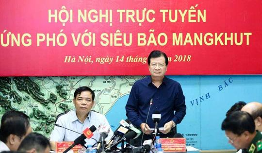 Phó thủ tướng Trịnh Đình Dũng chỉ đạo ứng phó với siêu bão Mangkhut.