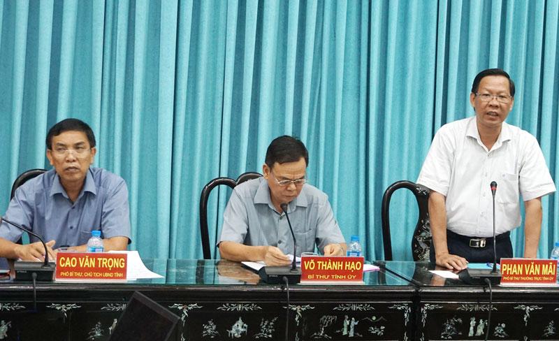 Ông Phan Văn Mãi - Phó bí thư Thường trực Tỉnh ủy, Phó trưởng Ban Chỉ đạo tỉnh phát biểu tại buổi làm việc. Ảnh: Q.Hùng