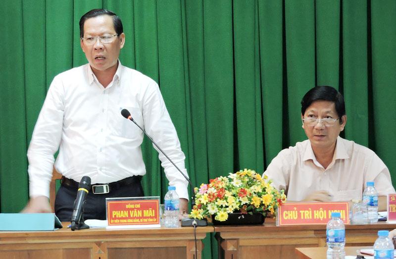 Bí thư Tỉnh ủy Phan Văn Mãi phát biểu chỉ đạo tại buổi làm việc.