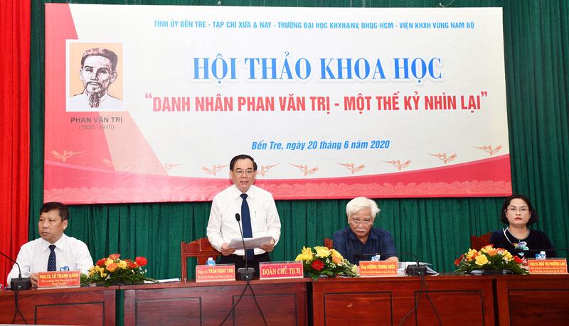 Phó bí thư Thường trực Tỉnh ủy Trần Ngọc Tam phát biểu tại hội thảo.
