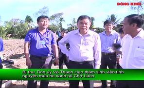 Bí thư Tỉnh ủy thăm sinh viên tình nguyện hè tại huyện Chợ Lách