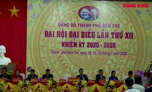 Đại hội Đảng bộ TP. Bến Tre lần thứ XII, nhiệm kỳ 2020-2025