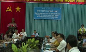 Hội thảo khoa học về hồ sơ trình UNESCO đưa vào danh sách tổ chức kỷ niệm nhân 200 năm Ngày sinh danh nhân Nguyễn Đình Chiểu