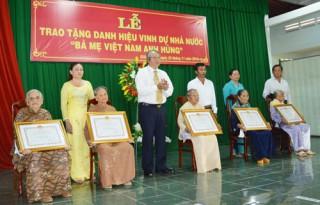 """121 mẹ được phong tặng, truy tặng danh hiệu vinh dự Nhà nước """"Bà mẹ Việt Nam anh hùng"""""""
