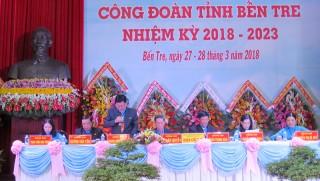 Khai mạc Đại hội X Công đoàn tỉnh,  nhiệm kỳ 2018 - 2023