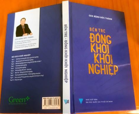 """Ra mắt ấn phẩm """"Bến Tre Đồng khởi khởi nghiệp"""""""