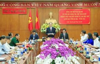 Chủ tịch nước làm việc với lãnh đạo chủ chốt tỉnh Bà Rịa - Vũng Tàu