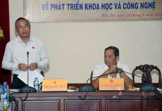 Ủy ban Khoa học công nghệ và môi trường của Quốc hội: Khảo sát tình hình phát triển khoa học công nghệ tại tỉnh