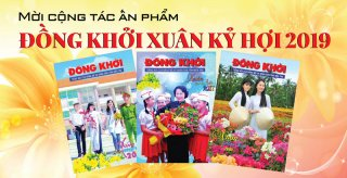 Mời cộng tác ấn phẩm Đồng Khởi Xuân Kỷ Hợi 2019
