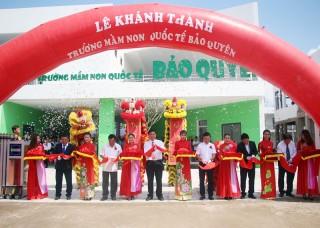 Khánh thành Trường Mầm non - Trung tâm Ngoại ngữ - Tin học Bảo Quyên