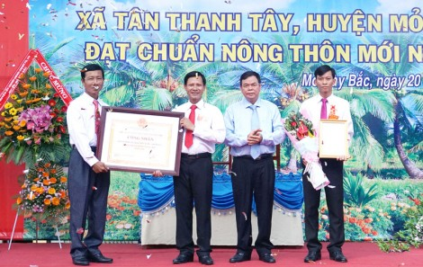 Lễ công bố quyết định công nhận xã Tân Thanh Tây đạt chuẩn nông thôn mới