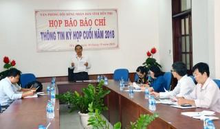 Họp báo thông tin các kỳ họp cuối năm 2018 của HĐND tỉnh