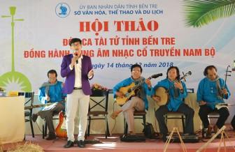 Đờn ca tài tử tỉnh Bến Tre đồng hành cùng âm nhạc cổ truyền Nam Bộ