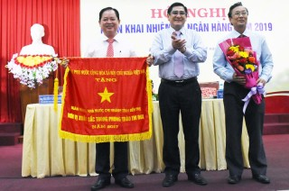 Ngân hàng Nhà nước Việt Nam Chi nhánh tỉnh Bến Tre triển khai nhiệm vụ năm 2019