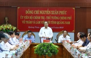 Thủ tướng: Quảng Nam phải tăng quy mô kinh tế gấp 2 lần sau 5 năm