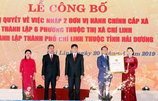 Chủ tịch Quốc hội dự Lễ công bố thành lập TP. Chí Linh