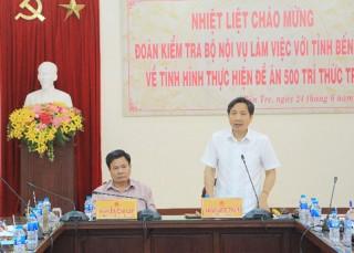 Bộ Nội vụ làm việc tại tỉnh về thực hiện Đề án 500 trí thức trẻ