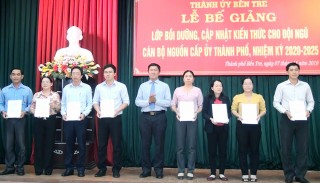 TP. Bến Tre bế giảng lớp cán bộ nguồn cấp ủy nhiệm kỳ 2020 - 2025