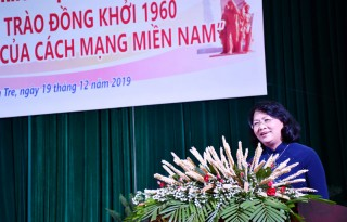 """Hội thảo khoa học cấp quốc gia """"Phong trào Đồng khởi 1960 - Bước ngoặt của cách mạng miền Nam"""""""