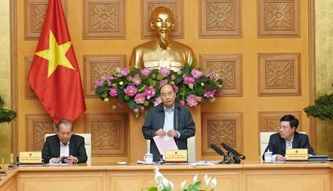 Thủ tướng: Không run sợ, không quá lo lắng nhưng không chủ quan!