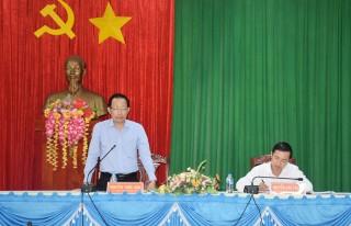 Phó chủ tịch UBND tỉnh làm việc với huyện Mỏ Cày Bắc