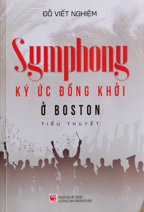 """""""Symphony ký ức Đồng khởi ở Boston"""""""