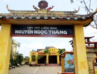 Sớm trùng tu Đền thờ Lãnh binh Nguyễn Ngọc Thăng